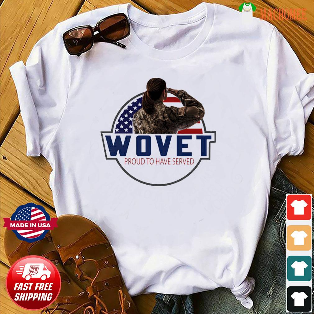 The Veteran Wovet Proud To Have Served American Flag Shirt Shirt