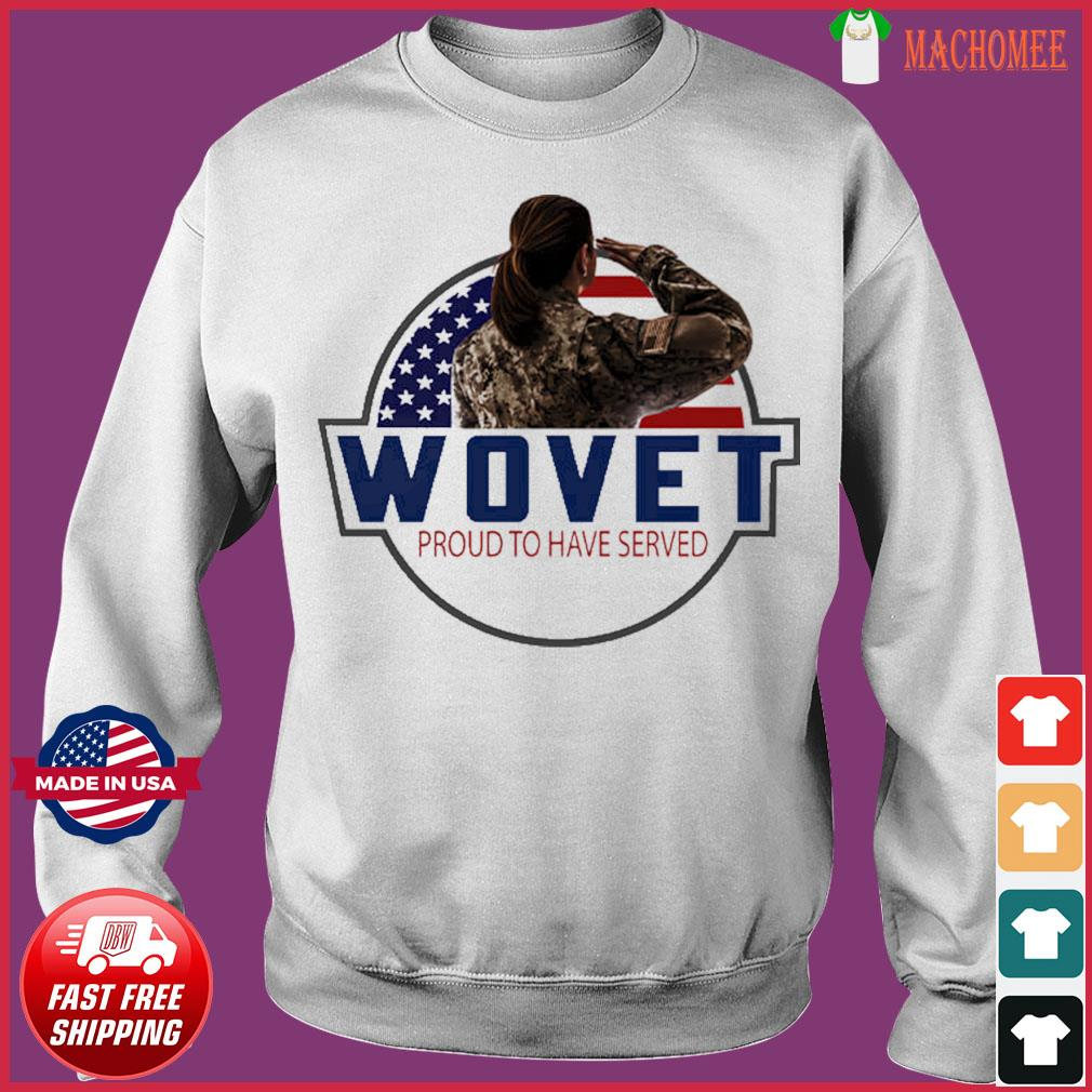 The Veteran Wovet Proud To Have Served American Flag Shirt