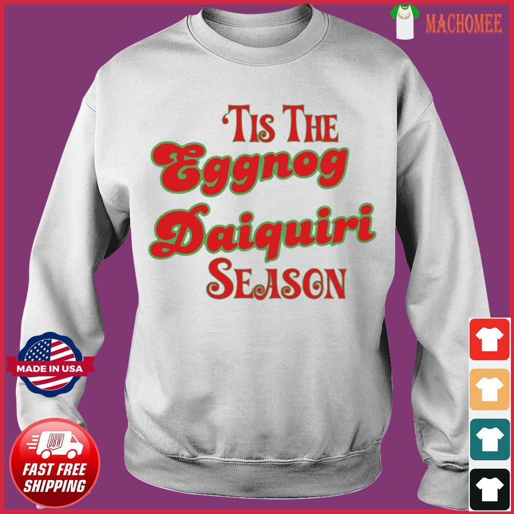 Tis The Eggnog Daiquiri Season Christmas T-Shirt